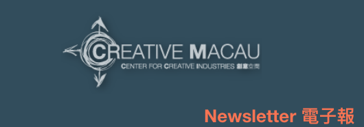 News letter / Data image link source: Creative Macau - Center for Creative Industries